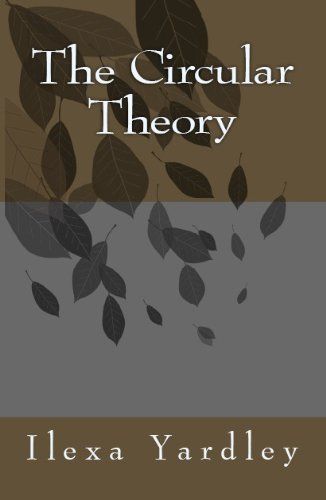 The Circular Theory (English Edition)