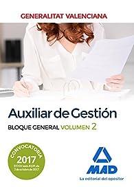 Auxiliar de Gestión de la Generalitat Valenciana. Bloque General Volumen 2 par EDITORES 7