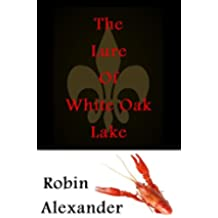 The Lure of White Oak Lake (White Oak Series Book 1) (English Edition)