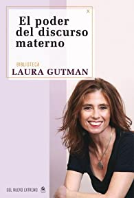 El poder del discurso materno par Laura Gutman