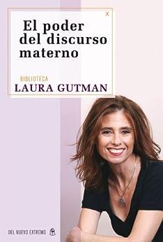 El poder del discurso materno von [Gutman, Laura]