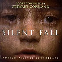 Silent Fall: Motion Picture Soundtrack by Stewart Copeland (1995-08-29)