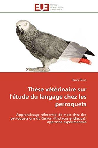 Thèse vétérinaire sur l'étude du langage chez les perroquets