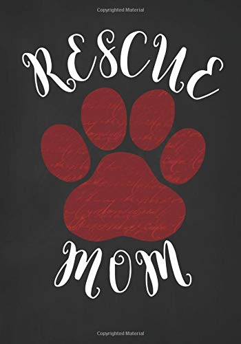 Rescue Mom: Writing Journal for Dog Lovers (Teen Mom-shirt)