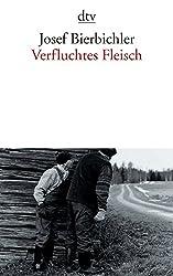 Verfluchtes Fleisch (dtv Literatur)