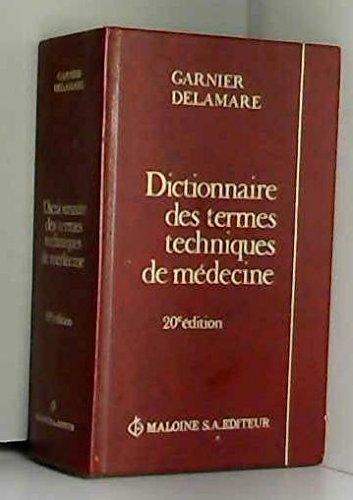 Dictionnaire des termes techniques de médecine
