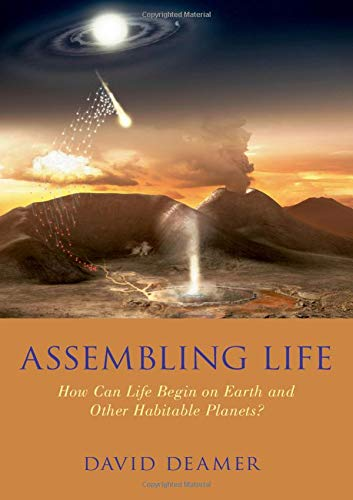 Assembling Life: How Can Life Begin On Earth & Other Habitable Planets?
