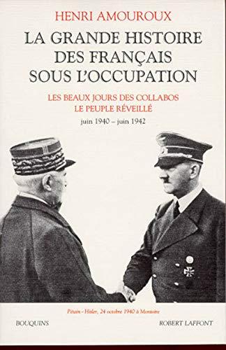 La Grande Histoire des Français sous l'Occupation, tome 2 : Juin 40 - juin 42 par Henri Amouroux