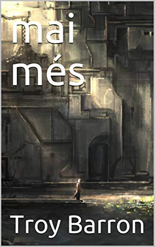 mai més (Catalan Edition) eBook: Troy Barron: Amazon.es: Tienda Kindle
