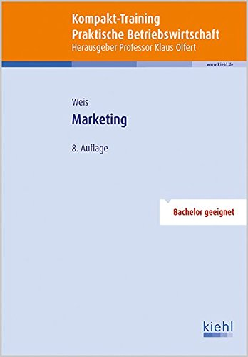 Kompakt-Training Marketing (Kompakt-Training Praktische Betriebswirtschaft)
