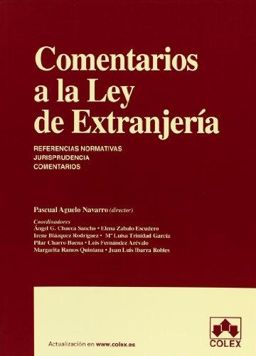 COMENTARIOS A LA LEY DE EXTRANJERIA 1ª ED. (MONOGRAFIAS)