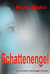 Schattenengel (Contoli-Heinzgen-Krimi 4)