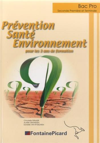 BAC PRO 2nde, 1re, Tle, Prévention Santé Environnement