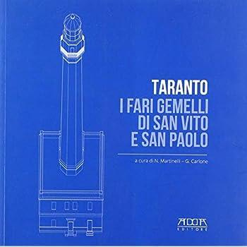Taranto. I Fari Gemelli Di San Vito E San Paolo