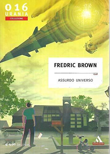 Assurdo universo Mondadori urania collezione 16
