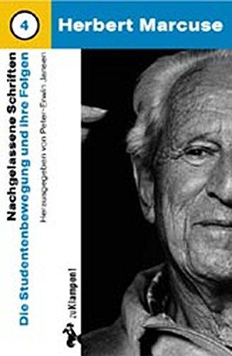Nachgelassene Schriften, Bd.4, Die Studentenbewegung und ihre Folgen