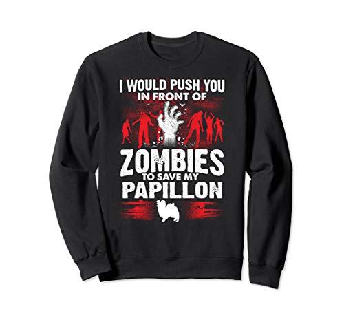 Dog Kostüm Monster - Schieben Sie vor Zombies Save Papillon Dog Sweatshirt