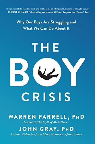 The Boy Crisis: Why Our Boys Are Struggling and What We Can Do About It (English Edition)