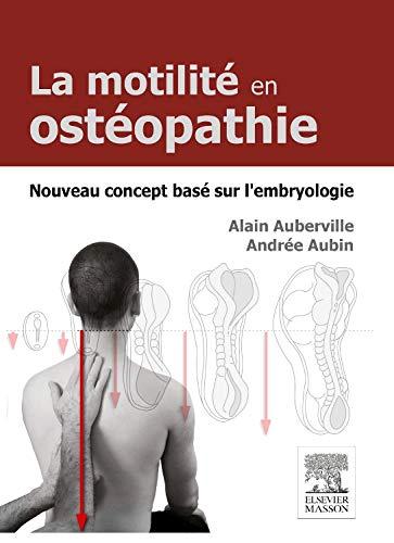 MOTILITE EN OSTEOPATHIE-NOUVEAU CONCEPT EMBRYOLOGIE (MA.OSTEOPATHIE)