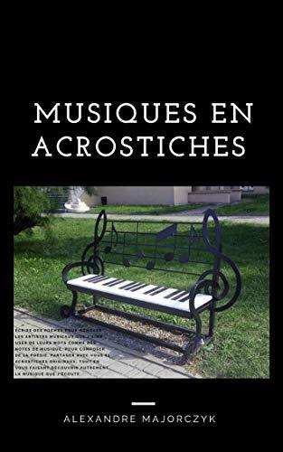 Couverture du livre Musiques en acrostiches