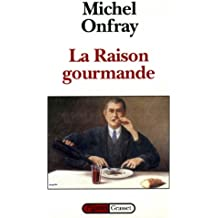 La raison gourmande (Figures)