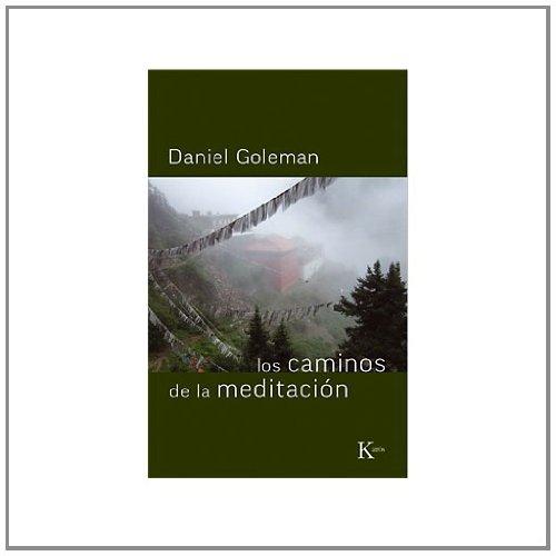 Los caminos de la meditación (Sabiduría perenne) por Daniel Goleman