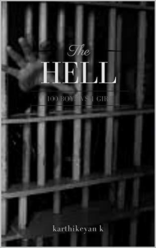 the hell: 100 boys vs 1 girl (English Edition)