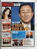 Telecharger Livres DIRECT SOIR N 84 du 09 01 2007 ASTRID VEILLON DANS LA TEMPETE FRANCE DEMAIN LES SOLDES SOMALIE RAID AERIEN AMERICAIN INTERVIEW LE LYRIQUE SELON IL DIVO BAN KI MOON LE NOUVEAU VISAGE DE L ONU EXCLUSIF MICHEL ROCARD ANCIEN PREMIER MINISTRE TOUTES LES ELECTIONS PRESIDENTIELLES FRANCAISES ONT COMPORTE UNE VRAIE SURPRISE DERNIERE MINUTE BAGDAD 10H59 UNE DEUXIEME VIDEO PIRATE MONTRANT LE CORPS DE SADDAM HUSSEIN DIFFUSEE SUR INTERNET PARIS 11H10 MICHEL PLATINI FAVO (PDF,EPUB,MOBI) gratuits en Francaise