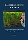 Das Pflegeleichte Aquarium