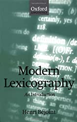 Modern Lexicography: An Introduction (Oxford Linguistics)