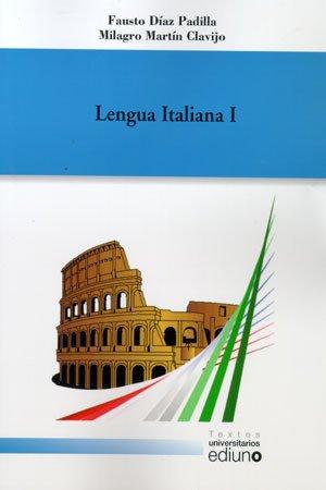 Lengua Italiana I (Textos Universitarios) por Fausto Díaz Padilla