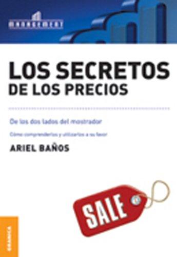 Los Secretos de los precios por Ariel Baños