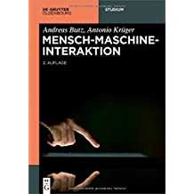 Mensch-Maschine-Interaktion (De Gruyter Studium)