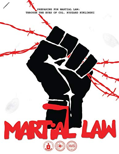 Preparing for Martial Law:  Through the Eyes of Col. Ryszard Kuklinski