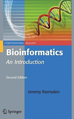 Bioinformatics: An Introduction (Computational Biology) by Jeremy Ramsden (2010-12-09)