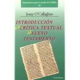 Introducción a la crítica textual del Nuevo Testamento (Instrumentos para el estudio de la Biblia)