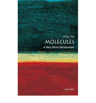 MOLECULES BY (BALL, PHILIP) PAPERBACK