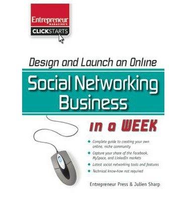 design-and-launch-an-online-social-networking-business-in-a-week-author-julien-sharp-jul-2009