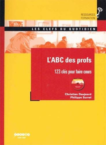 L'ABC des profs : 123 clés pour faire cours (1DVD)