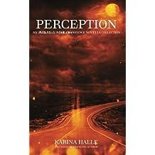 Perception: An Experiment in Terror Novella Collection