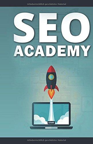 SEO Academy - Kompletter SEO Kurs 2017 - On-Page & Off-Page SEO