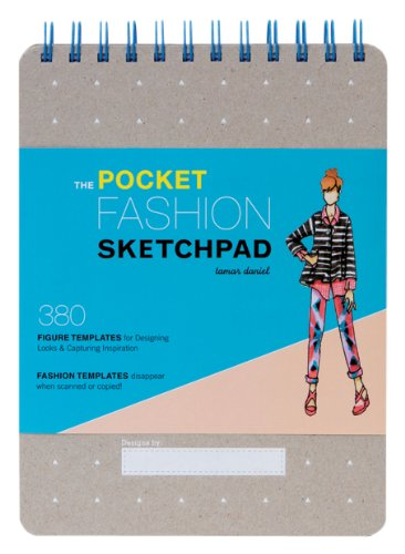 Book's Cover of The Pocket Fashion Sketchpad 380 Figure Templates for Designing Looks  Capturing Inspiration