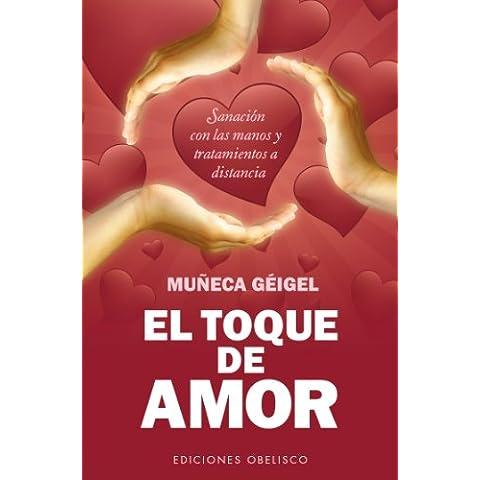 El Toque De Amor (SALUD Y VIDA NATURAL)
