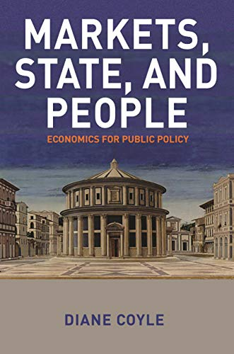 Markets, State, and People: Economics for Public Policy (English Edition)