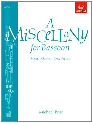 A Miscellany for Bassoon, Book I: (Eleven easy pieces): Bk. 1