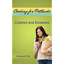Cooking for Potlucks: Recipes for Cookies and Brownies (Cooking / Entertaining) (English Edition)