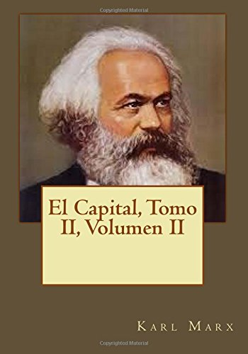 El Capital, Tomo II, Volumen II
