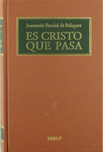 Es Cristo que pasa. (Formato biblioteca) (Libros de Josemaría Escrivá de Balaguer)