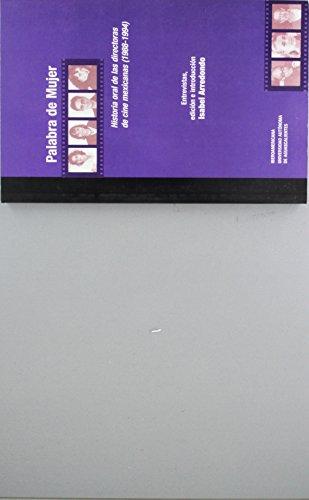 storia oral de las directoras de cine mexicanas (1988-1994) ()