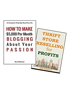MAKE MONEY ONLINE BLOGGING ABOUT YOUR PASSION & RESELLING ...